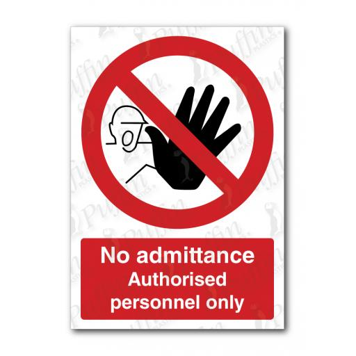 No Admittance Authorised Personnel Only Sign