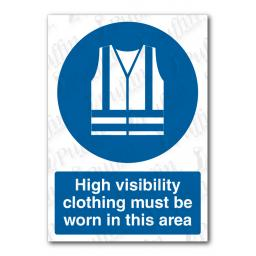 High Visibility Clothing Must Be Worn In This Area Sign