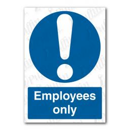 Employees Only Sign