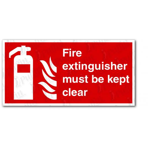 Fire Extinguisher Must Be Kept Clear Sign