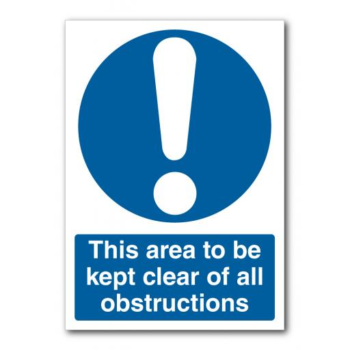 This Area To Be Kept Clear Of All Obstructions Sign