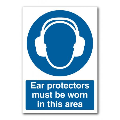 Ear Protectors Must Be Worn In This Area Sign