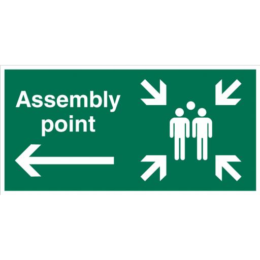 Assembly Point (Left) Sign