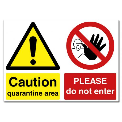 Caution - Quarantine Area / Do Not Enter Landscape Sign